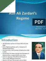 -Asif Ali Zardari - Regime