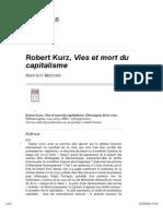 Robert Kurz, Vies Et Mort Du Capitalisme