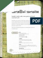 Tortellini Tortoise