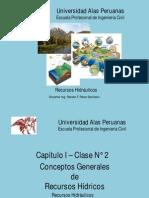 02.- Capítulo I - Conceptos Generales de Recursos Hídricos - Clase Nº 2.pdf