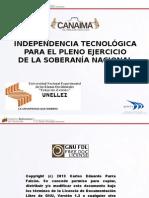 Independencia Tecnologica y Soberania Nacional