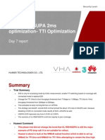 HSUPA 2ms Optimization-TTI Optimize -Phase 4 Day 7 Report V1.0