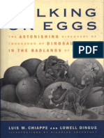 Walking on Eggs-- The Astonishing Discovery of Thousands of Dinosaur Eggs in the Badlands of Patagonia