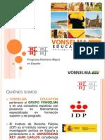 Presentación Hermano Mayor Bachiller - Vonselma Education