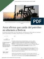 Bolivia Puede Afrontar Caída de Precios Del Crudo _ Noticias de Bolivia y El Mundo - EL DEBER