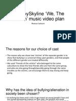 SilverbySkyline 'We, The Broken' Music Video Plan