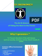 Office Ergo Guide (SlideDesigning jobs, equipment, and work tasks to fit human physical characteristics and energy limitations. Ergonomics considers body dimensions, mobility, and the body's stress behavior.   GOAL OF ERGONOMICS Finding ways to make strenuous, often repetitive work, less likely to prevent muscle and joint injuries -- and still get the job done. Show)