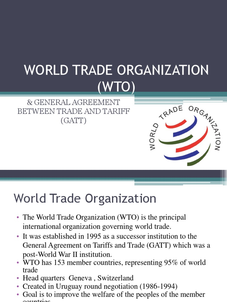 World Trade Organization World Trade Organization General