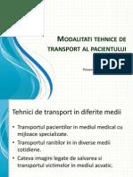 Modalitati tehnice de transport al pacientului.pptx