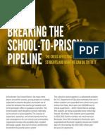 Breaking the School-To-Prison Pipeline FINAL (1)