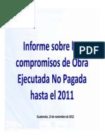 Informe Sobre Los Compromisos de Obra Ejecutada No Pagada Hasta El 2011 - Minciv - 13 Nov 2012 2