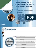 Leyes Sobre Salud y El Trabajador en La Actividad Minera