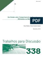 Um Estudo Sobre Comportamento de Tomadores e Oferentes No Mercado de Credito