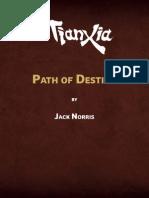 Tianxia Path of Destiny
