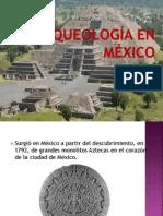 Arqueología en México