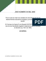Acuerdo 04 del 2000 para la creación de comites de convivencia en instituciones educativas oficiales y privadas.pdf