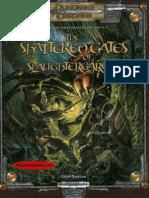 Shattered Gates of Slaughtergarde