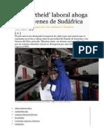 El 'apartheid' laboral ahoga a los jóvenes de Sudáfrica