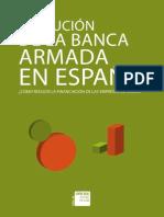 40336b7f4eac Evolución de la banca armada en España 2013