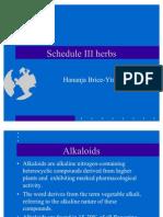 Schedule III Herbs in Herbal Practice