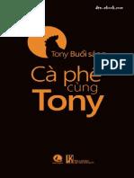CA Phe Cung Tony - Tony Buoi Sang