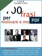 100 Frasi Per Motivare e Motivarsi - Giuseppe Franco