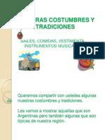 nuestrascostumbresytradiciones-120329192031-phpapp02
