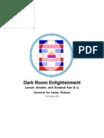 Dark Room Enlightenment