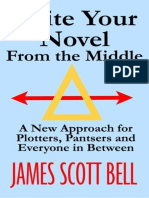 James Scott Bell-Write Your Novel From The Middle_ A New Approach for Plotters, Pantsers and Everyone in Between-Compendium Press (2014).epub