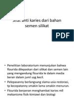 Sifat anti karies dari bahan semen silikat.ppt