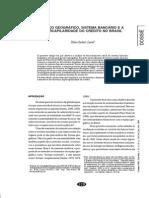 CONTEL, F. B. . Espaço Geográfico, Sistema Bancário e a Hipercapilaridade Do Crédito No Brasil