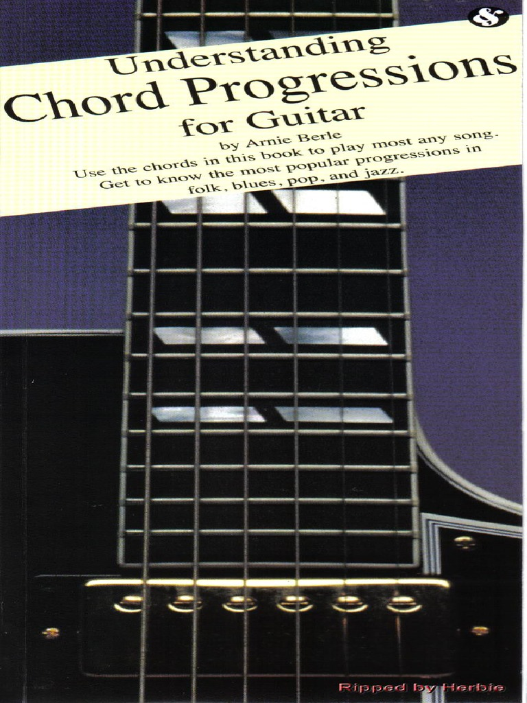 Understanding Chord Progressions For Guitar