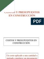 Costos y Presupuestos en La Construcción