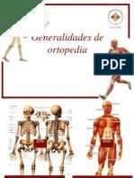 Generalidades de ortopedia.