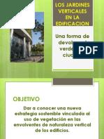 Los Jardines Verticales en La Edificacion