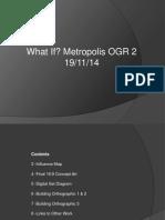 What If Metropolis OGR 2