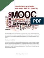 Educación Superior y El Poder Transformador de Los MOOCs - Parte 1