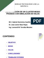 Construccion de Un Cluster MOSIX Pruebas Con Simulacion de Halos.