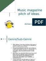 Music Magazine Pitch of Ideas