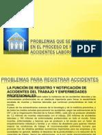 Problemas Registro Accidentes