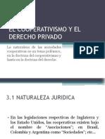 El Cooperativismo y El Derecho Privado