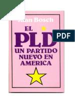 El PLD Un Partido Nuevo en América