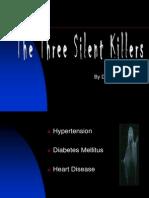 3 Silent Killers