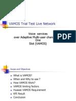 Huawei VAMOS Trial Test
