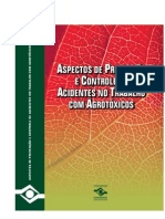 Aspectos de Prevenção e Controle de Acidentes no Trabalho Com Agrotóxicos