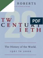 Twentieth Century, The History of the 20C