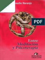 Naranjo Claudio - Entre Meditacion Y Psicoterapia