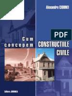 Cum Concepem Constructiile a.ciornei