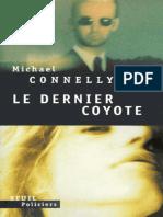 Connelly, Michael - Le Dernier Coyote