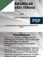 KEHAMILAN RESIKO TINGGI - dr. Alex Lumbanraja Sp.OG